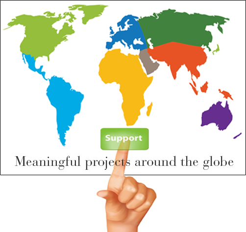 Support Meaningful projects around the globe